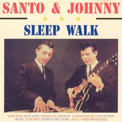 Sleepwalk Santo & Johnny