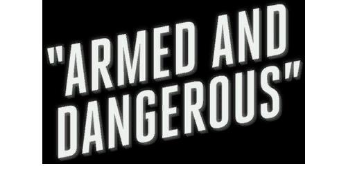 File:ArmedAndDangerous.png