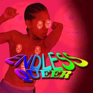 ENDLESS QUEER