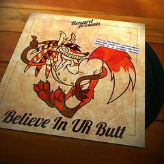 Believe In UR Butt
