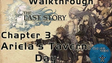 The Last Story Walkthrough Chapter 3 Ariela's Tavern Day