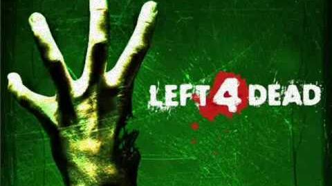 Left 4 Dead Soundtrack- 'Blood Harvest'-0