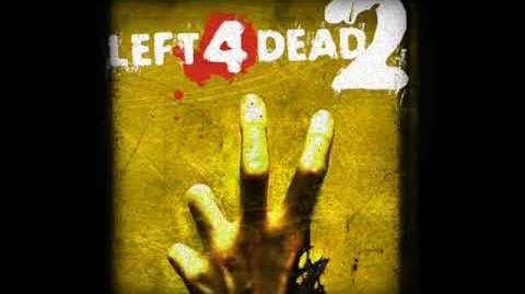Left 4 Dead 2 Soundtrack - 'The Monsters Without'-2