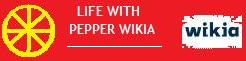 Life With Pepper Wiki