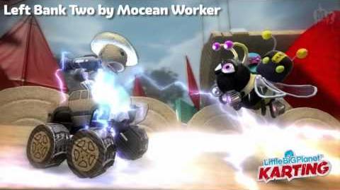 LittleBigPlanet Karting Beta Left Bank Two by Mocean Worker MUSIC