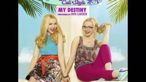 """Dove Cameron - My Destiny (From """"Liv and Maddie Cali Style"""") AUDIO ONLY"""