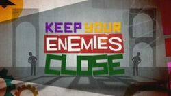 300px-Keep Your Enemies Close logo