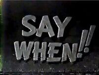 Say When!! 1960 Test Pilot