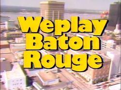 We Play Baton Rouge
