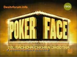 Poker Face Dil Sachcha Chehra Jhootha