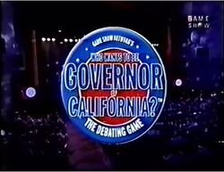 Who Wants To Be Govenor of California The Debating Game
