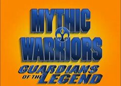 Mythic Warriors