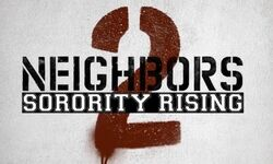 Neighbors 2 Sorority Rising
