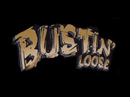 Bustin loose-show