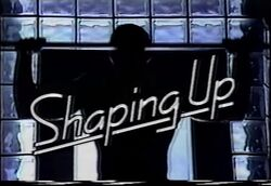 Shaping Up Intertitle