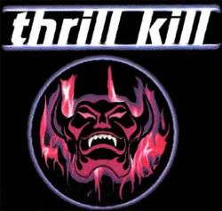 Thrill-kill