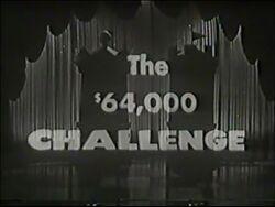 The $64,000 Challenge