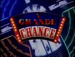 A Grande Chance