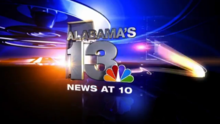 WVTM-TV's Alabama's 13 News At 10 Video Open From 2011