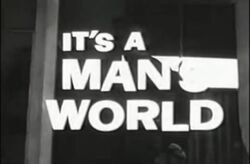 It's a Man World