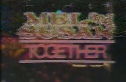 Mel & Susan Together