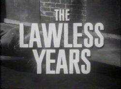 LawlessYears