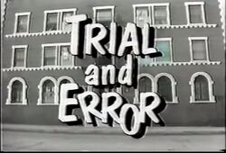 Trial and Error Intertitle