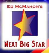 Ed mcmahon's next big star