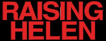 Raising-helen-movie-logo