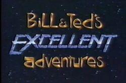 BillAndTedsExcellentAdventuresLiveAction