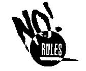 File:No! Rules logo.jpg