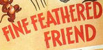 Fine Feathered Friend poster logo