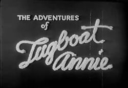 The Adventures of Tugboat Annie