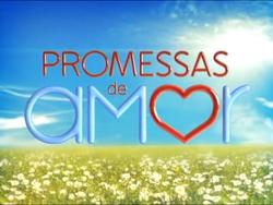 Promessas de Amor 2009 chamada