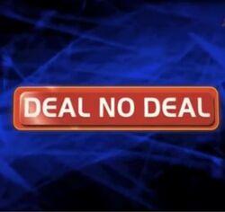 Deal no deal