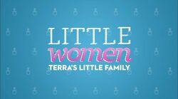 Little Women Terra's Little Family S2