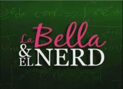 La Bella & el Nerd alt