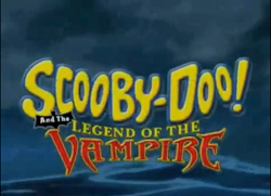 Scooby-Doo! And The Legend Of The Vampire title card