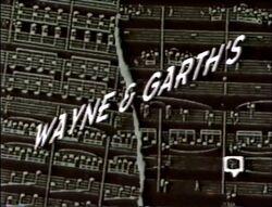 Wayne & Garth's 1