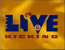 Live & Kicking