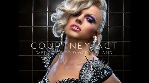Welcome To Disgraceland - Courtney Act (Official Music Video) HD