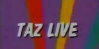 Taz Live
