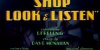 Shop, Look and Listen