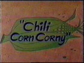 Chili-Corn-Corny