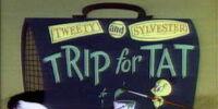 Trip for Tat