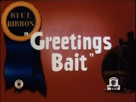 Greetings Bait