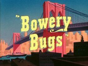Bowerybugs