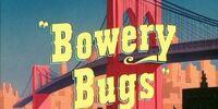 Bowery Bugs