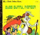 Bugs Bunny, Pioneer