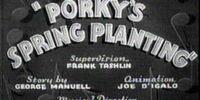 Porky's Spring Planting